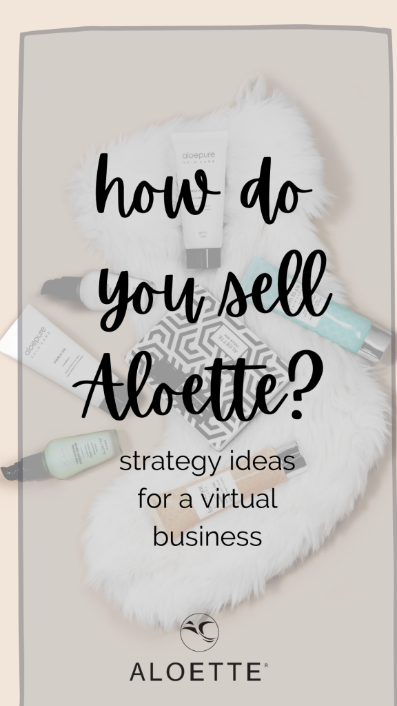 How do you sell aloette