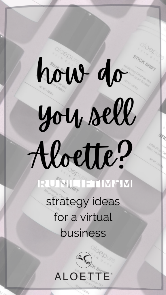 How do you sell Aloette?