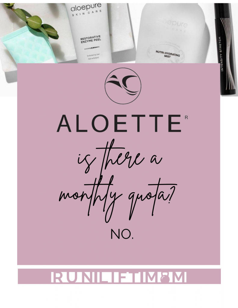 Is there a monthly quota at Aloette?
