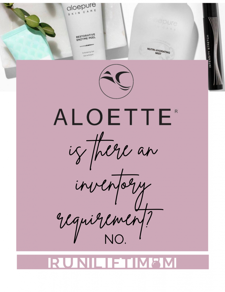 Is there an inventory requirement at Aloette?